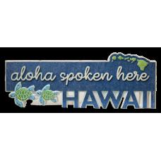 Aloha Spoken Table Sign
