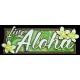 Live Aloha Table Sign