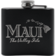 Maui The Valley Isle Flask