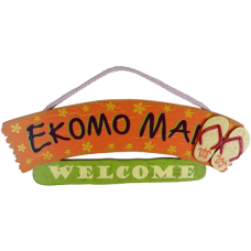 E Komo Mai Wood Sign